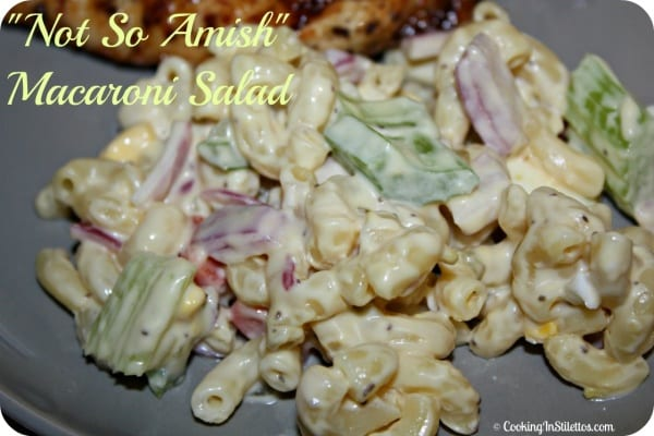 "Tried and True: ""Not So Amish"" Macaroni Salad"
