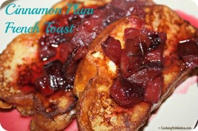 Cinnamon Plum French Toast