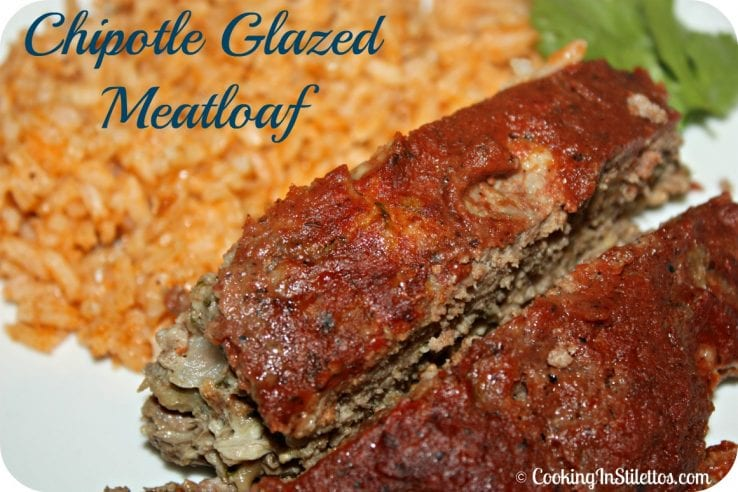 Miss Ellie's Kitchen: Chipotle Glazed Meatloaf