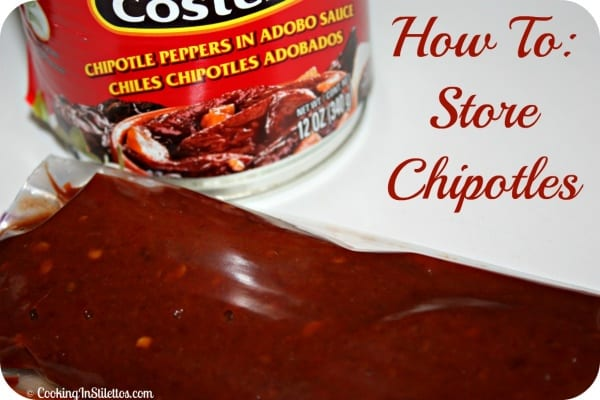 How To Store Leftover Chipotles | Cooking In Stilettos