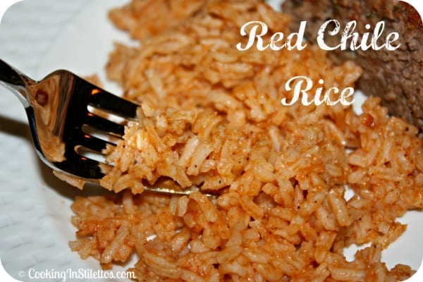 Red Chile Rice | Cooking In Stilettos