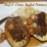 Tried and True: Beef and Onion Stuffed Potatoes