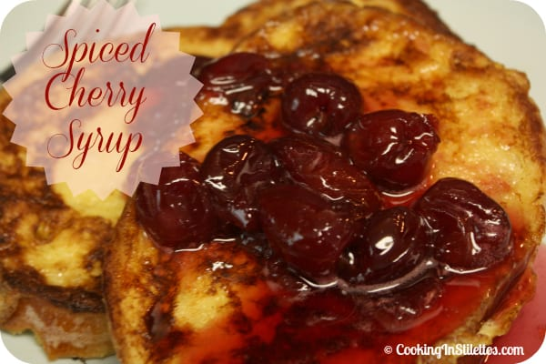Tried and True: Spiced Cherry Syrup
