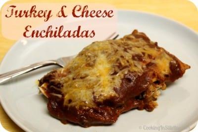 Turkey and Cheese Enchiladas
