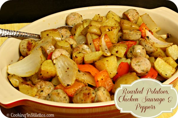 Roasted Potatoes Chicken Sausage and Peppers | CookingInStilettos.com