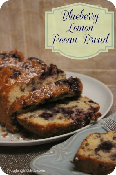 Blueberry Lemon Pecan Bread | Cooking In Stilettos