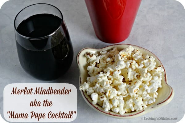 Merlot Mindbender aka Mama Pope Cocktail | Cooking In Stilettos