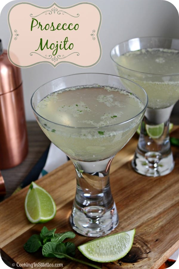 Prosecco Mojito | Cooking In Stilettos
