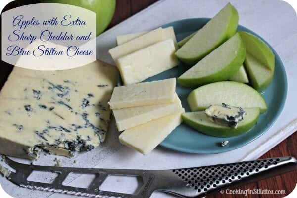 Sweet and Savory Food Pairings - Apples with Sharp Cheddar and Blue Stilton Cheeses | Cooking In Stilettos