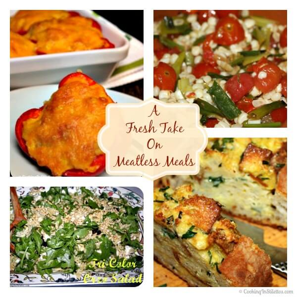 A Fresh Take on Meatless Meals - Meatless Meal Ideas | Cooking In Stilettos