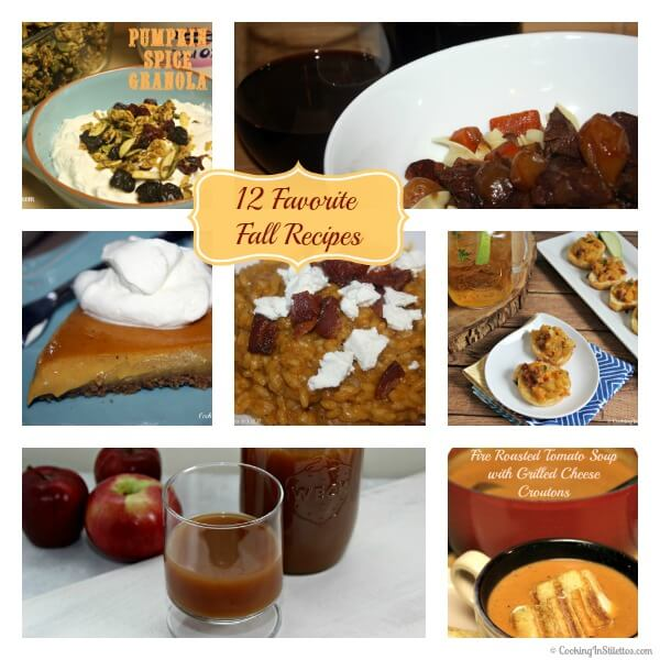 12 Favorite Fall Recipes | Cooking In Stilettos