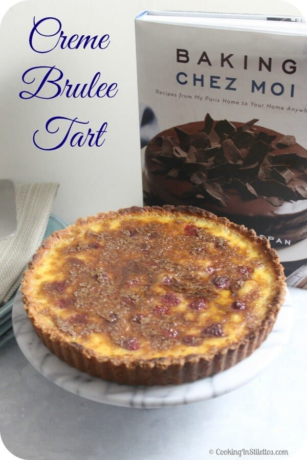 Creme Brulee Tart | Cooking In Stilettos