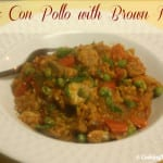 Arroz Con Pollo with Brown Rice #LoveEveryMinute