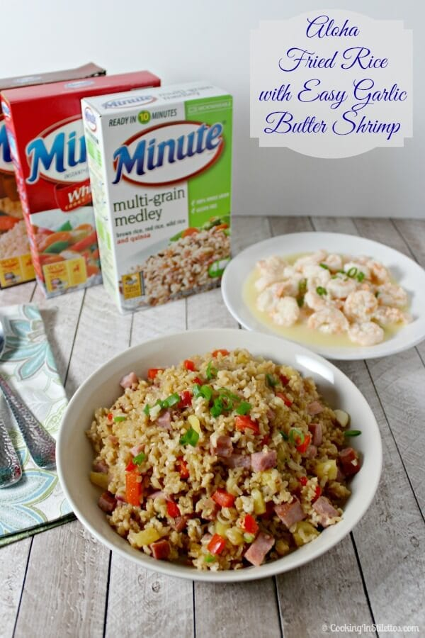 Aloha Fried Rice with Easy Garlic Butter Shrimp | Cooking In Stilettos