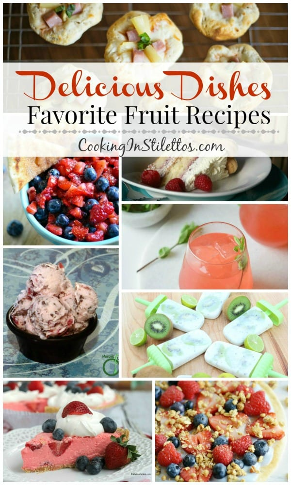 A delicious collection spotlighting favorite Summer Fruit Recipes and our Delicious Dishes Recipe Party | CookingInStilettos.com
