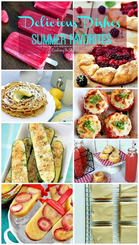A delicious collection spotlighting summertime favorites, including sweet and savory recipes, and our Delicious Dishes Recipe Party from CookingInStilettos.com   @CookInStilettos
