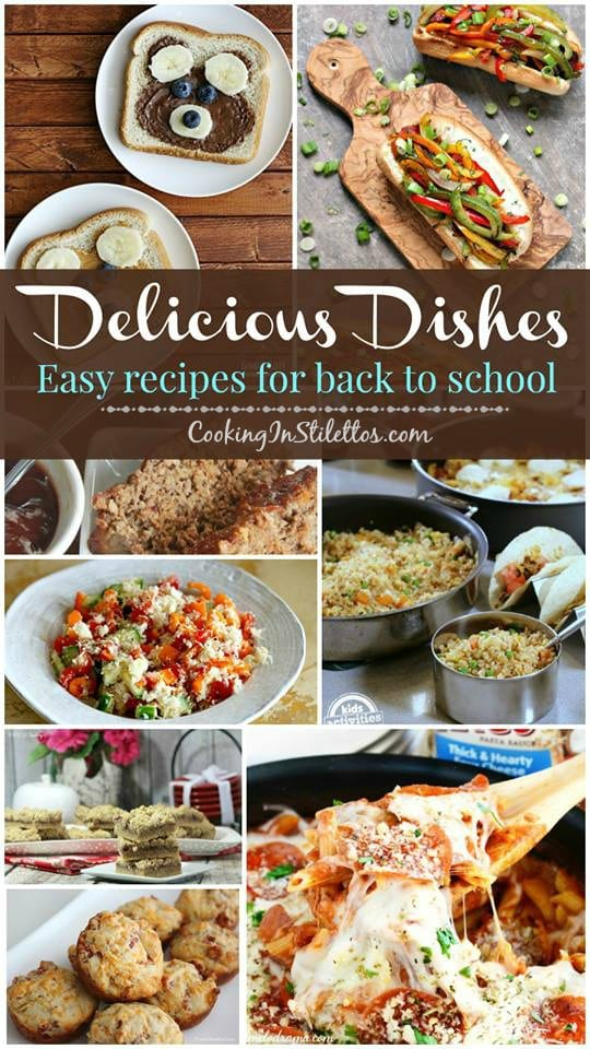 A delicious collection spotlighting easy recipes for back to school, including sweet and savory recipes, and our Delicious Dishes Recipe Party from CookingInStilettos.com | @CookInStilettos