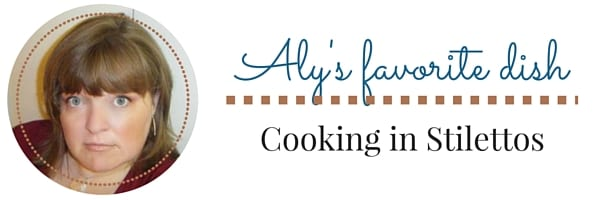 Aly's Favorite Dish | Delicious Dishes Recipe Party | CookingInStilettos.com