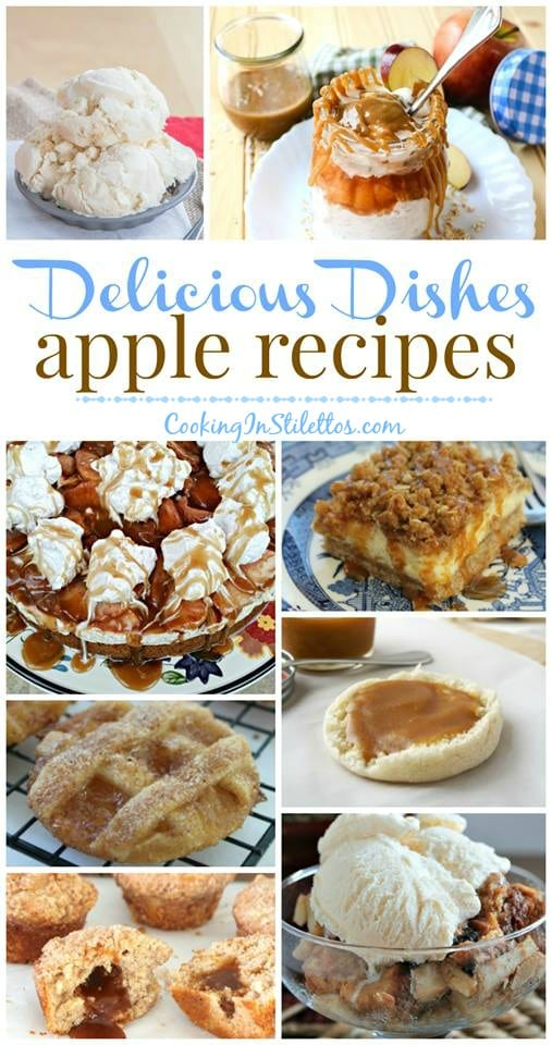 A delicious collection from CookingInStilettos.com spotlighting the best apple recipes, perfect for fall, and your favorite recipes shared with the Delicious Dishes Recipe Party!