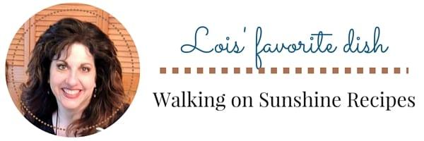 Lois' Favorite Dish | Delicious Dishes Recipe Party | CookingInStilettos.com