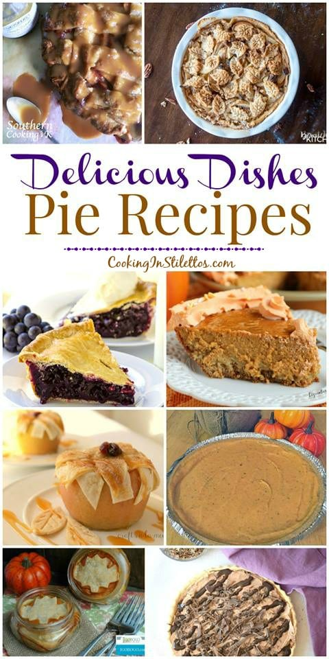 A delicious collection from CookingInStilettos.com spotlighting our favorite pie recipes, perfect for the holidays. Share your favorite recipes at our Delicious Dishes Recipe Party!