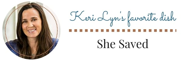 Keri Lyn's Favorite Dish | Delicious Dishes Recipe Party | CookingInStilettos.com