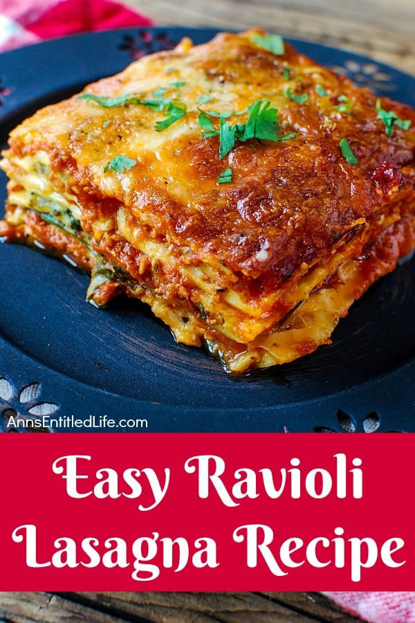 Delicious Dishes Recipe Party - Chocolate Recipes - Easy Ravioli Lasagna from Ann's Entitled Life | CookingInStilettos.com