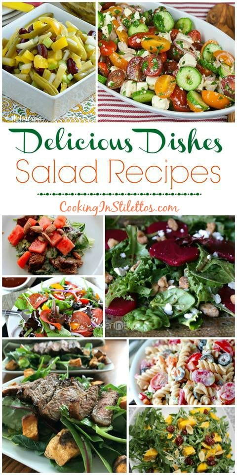 For the scrumptious salad recipes, we have some of the best spotlighted at the Delicious Dishes Recipe Party at CookingInStilettos.com Check out the recipes and share your favorites! Salads | Recipe Link Up | Round Up | Recipes