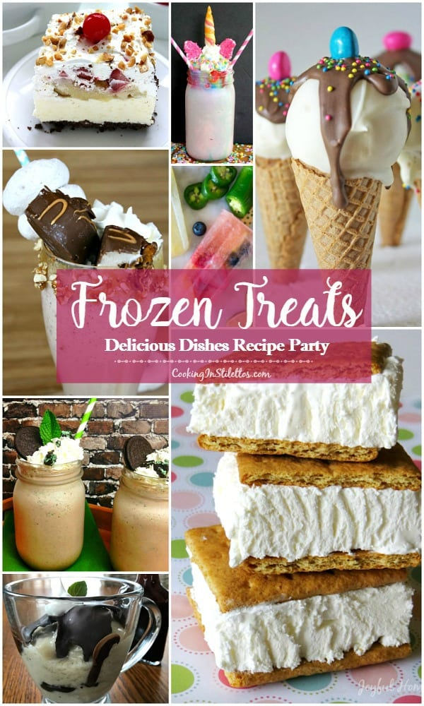 Cool off from the heat with the best Frozen Treats recipes at CookingInStilettos.com. Check out our favorites & share your sweet confections at the Delicious Dishes Recipe Party Dessert | Frozen | Milkshake | Popsicle | Boozy Bites | Mocktail